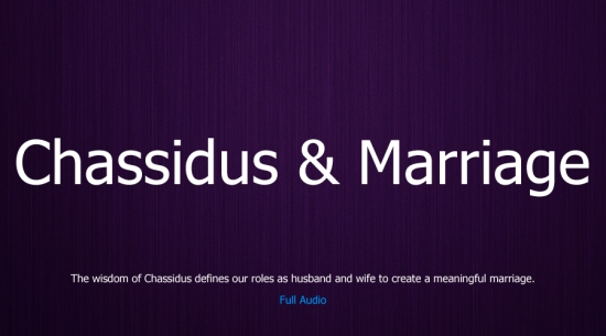 Chassidus & Marriage