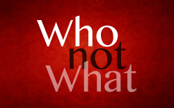 Who Not What - Sidebar