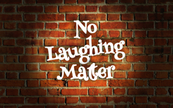 No Laughing Matter - Sidebar