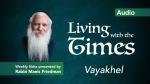 Parshas Vayakhel – Living with theTimes