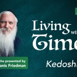 Kedoshim – Living with the Times