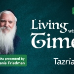 Tazria – Living with the Times