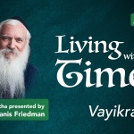 Vayikra – Living with the Times